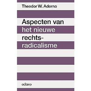 Theodor W. Adorno Aspecten van het nieuwe rechts-radicalisme