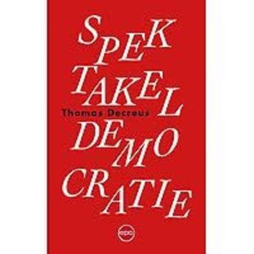 Thomas Decreus Spektakeldemocratie