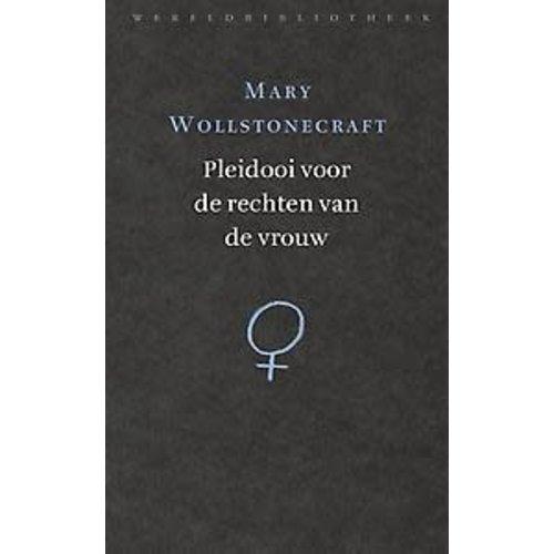 Mary Wollstonecraft Pleidooi voor de rechten van de vrouw