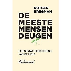 Rutger Bregman De meeste mensen deugen