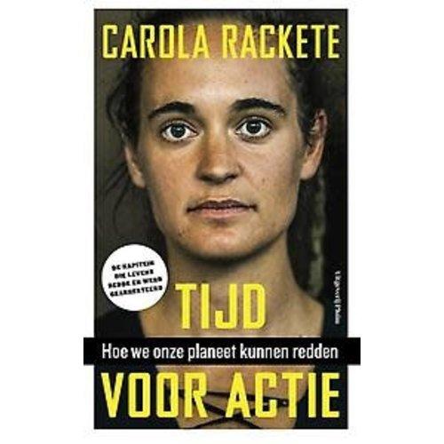 Carola Rackete Tijd voor actie: hoe we onze planeet kunnen redden
