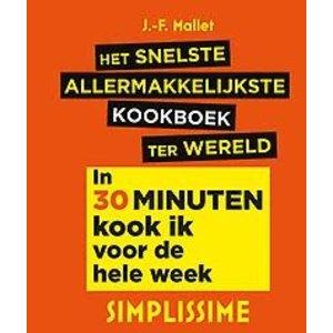 Jean-Francois Mallet Het snelste allermakkelijkste kookboek ter wereld