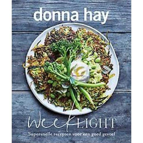 Donna Hay Week light: Supersnelle recepten voor een goed gevoel