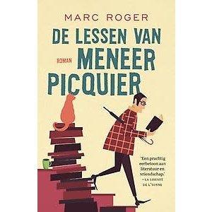 Marc Roger De lessen van meneer Picquier