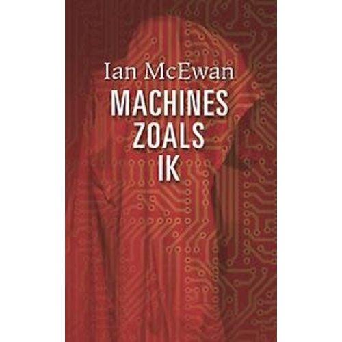 Ian McEwan Machines zoals ik