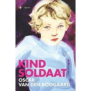 Oscar van den Boogaard Kindsoldaat