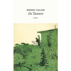 Robert Walser De Tanners