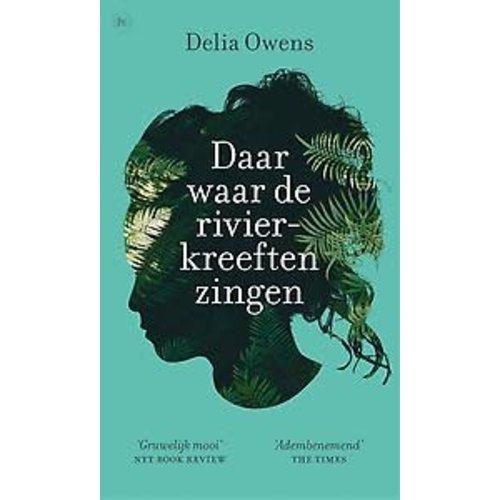 Delia Owens Daar waar de rivierkreeften zingen