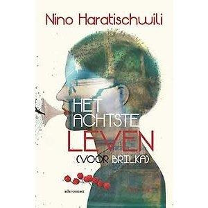 Nino Haratischwili Het achtste leven (voor Brilka)