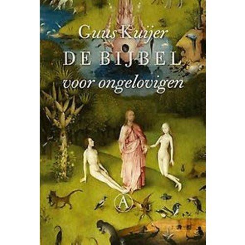 Guus Kuijer De bijbel voor ongelovigen