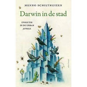 Menno Schilthuizen Darwin in de stad