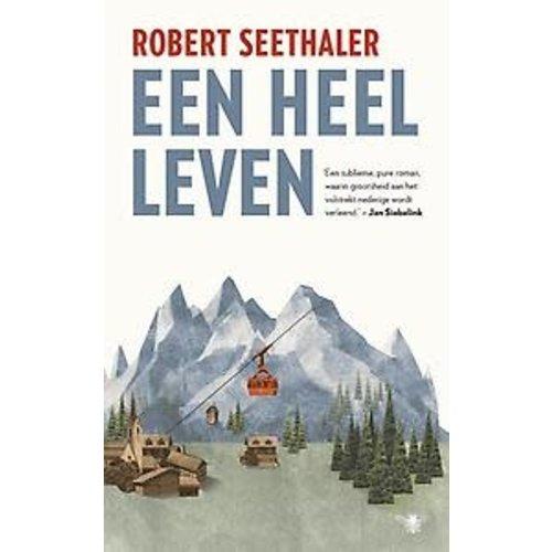 Robert Seethaler Een heel leven