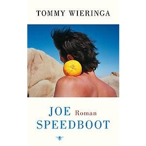 Tommy Wieringa Joe Speedboot