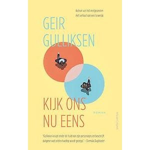 Geir Gulliksen Kijk ons nu eens