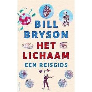 Bill Bryson Het lichaam: Een reisgids