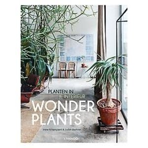 Irene Schampaert Wonderplants: Planten in je interieur