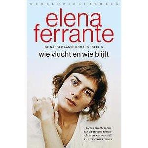 Elena Ferrante Wie vlucht en wie blijft