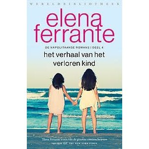 Elena Ferrante Het verhaal van het verloren kind