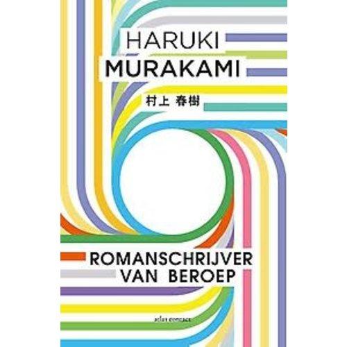 Haruki Murakami Romanschrijver van beroep