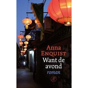 Anna Enquist Want de avond