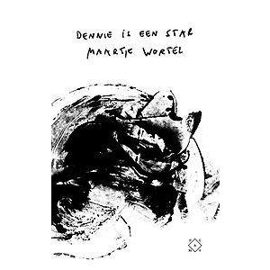 Maartje Wortel Dennie is een star