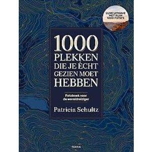 Patricia Schultz 1000 Plekken die je écht gezien moet hebben
