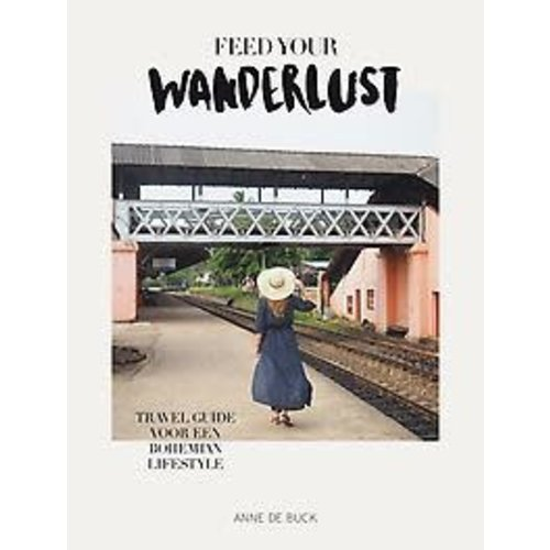 Anne de Buck Feed your wanderlust
