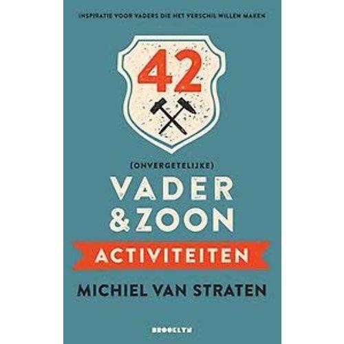 Michiel van Straten 42 (onvergetelijke) vader & zoon activiteiten