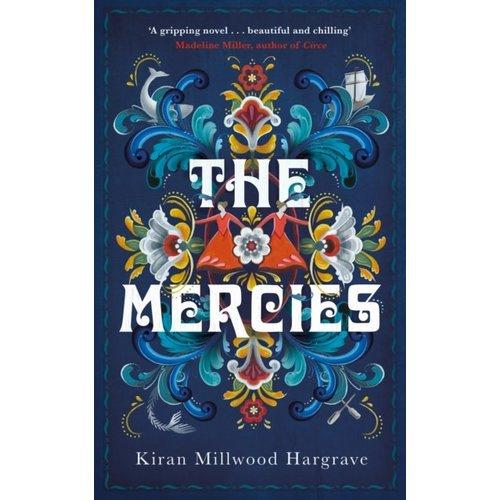 Kiran Millwood Hargrave The Mercies