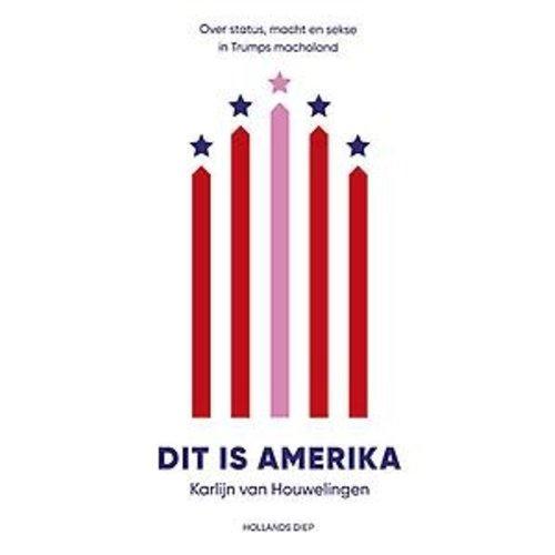 Karlijn van Houwelingen Dit is Amerika
