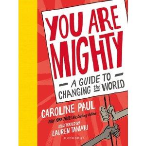 Caroline Paul You are Mighty