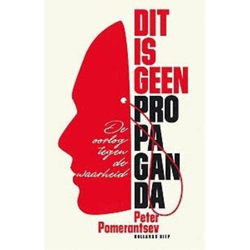 Peter Pomerantsev Dit is geen propaganda