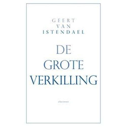 Geert van Istendael De grote verkilling