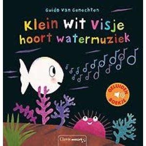 Guido Van Genechten Klein wit visje hoort watermuziek