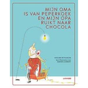 Evelien De Vlieger Mijn oma is van peperkoek en mijn opa ruikt naar chocola