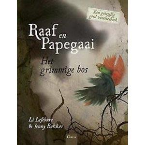 Li Lefebure Raaf en papegaai: Het grimmige bos