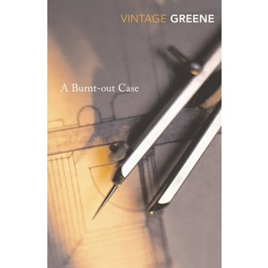 Graham Greene A Burnt-Out Case