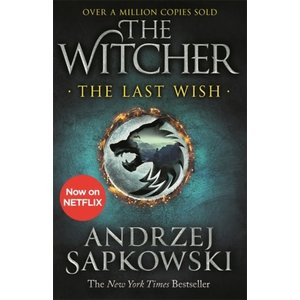 Andrzej Sapkowski The Witcher - The Last Wish