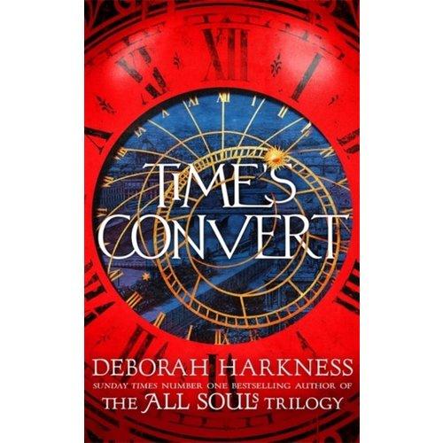 Deborah Harkness Time's Convert