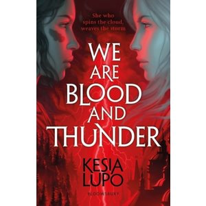 Kesia Lupo We Are Blood And Thunder
