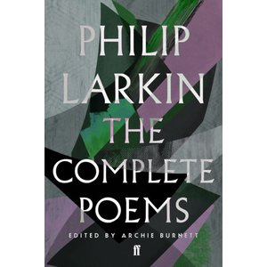 Philip Larkin The Complete Poems of Philip Larkin