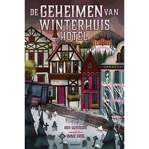 Ben Guterson Geheimen van Winterhuis Hotel