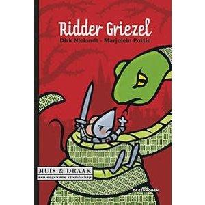 Dirk Nielandt Muis & Draak: Ridder Griezel