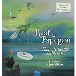 Li Lefebure Raaf en papegaai: Naar de laatste wildernis