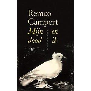 Remco Campert Mijn dood en ik