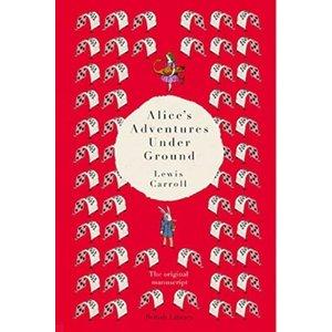 Lewis Carroll Alice's Adventures Under Ground