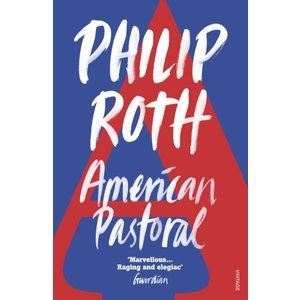 Philip Roth American Pastoral