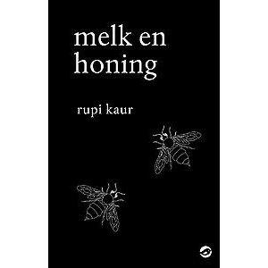 Rupi Kaur Melk en honing