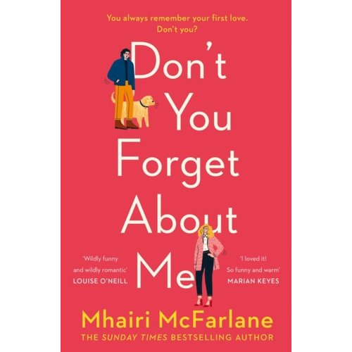 Mhairi McFarlane Don't You Forget About Me