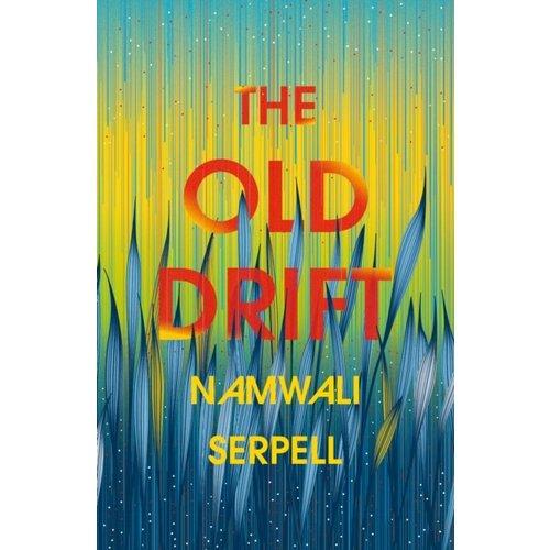Namwali Serpell The Old Drift